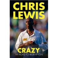 Crazy by Lewis, Chris; Pitman, Jed, 9780750970105