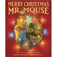 Merry Christmas, Mr. Mouse by Buehner, Caralyn; Buehner, Mark, 9780803740105