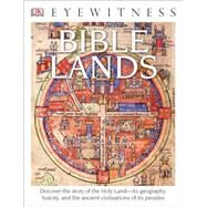 Bible Lands by Tubb, Jonathan, 9781465440105