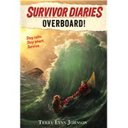 Overboard! by Johnson, Terry Lynn; Ukropina, Jovan, 9780544970106