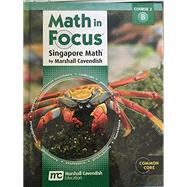 Math in Focus: Singapore Math: Student Edition, Volume B Grade 7 by Houghton Mifflin Harcourt, 9780547560106