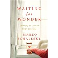 Waiting for Wonder by Schalesky, Marlo, 9781501820106