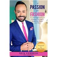 A Passion for Fashion by Verreos, Nick; Paul, David (CON), 9781682610107