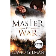 Master Of War by Gilman, David, 9781781850107