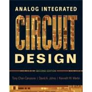 Analog Integrated Circuit Design, 2nd Edition by David A Johns; Kenneth W Martin, 9780470770108