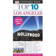 Top 10 Los Angeles by Schulte-Peevers, Andrea ; Gerber, Catherine ; Kennedy, Jeffrey, 9781465410108