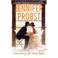 Searching for Beautiful by Probst, Jennifer, 9781476780108