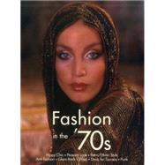 Fashion in the '70s by Dirix, Emmanuelle; Fiell, Charlotte, 9781783130108
