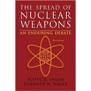 The Spread of Nuclear Weapons: An Enduring Debate by Sagan, Scott Douglas; Waltz, Kenneth N., 9780393920109