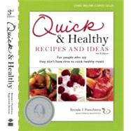 Quick and Healthy Recipes and Ideas For people who say they don't have time to cook healthy meals by Ponichtera, Brenda, 9780981600109