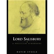 Lord Salisbury by Steele; E DAVID, 9781138010109