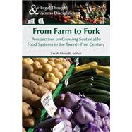 From Farm to Fork by Morath, Sarah J., 9781629220109