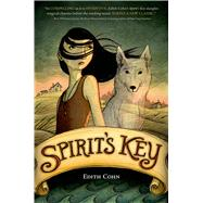 Spirit's Key by Cohn, Edith, 9780374300111