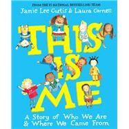 This Is Me by Curtis, Jamie Lee; Cornell, Laura, 9780761180111