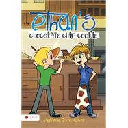 Ethan's Chocolate Chip Cookie by Adams, Stephanie Irwin, 9781680280111