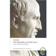 The Republic and the Laws by Cicero; Rudd, Niall; Powell, Jonathan, 9780199540112