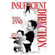 Insufficient Direction by ANNO, MOYOCO, 9781939130112