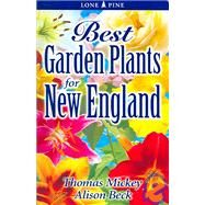 Best Garden Plants for New England by Mickey, Thomas, 9789768200112