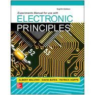 Experiments Manual for use with Electronic Principles by Malvino, Albert; Bates, David; Hoppe, Patrick, 9781259200113