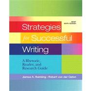 Strategies for Successful Writing A Rhetoric, Reader and Research Guide,  Brief Edition by Reinking, James A.; von der Osten, Robert, 9780205760114