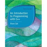 An Introduction to Programming with C++ by Zak, Diane, 9781285860114