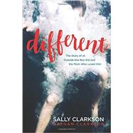 Different by Clarkson, Sally; Clarkson, Nathan, 9781496420114