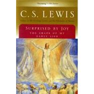 Surprised by Joy : The Shape of My Early Life by Lewis, C. S., 9780156870115