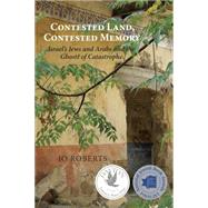 Contested Land, Contested Memory by Roberts, Jo, 9781459710115