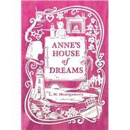 Anne's House of Dreams by Montgomery, L. M., 9781442490116