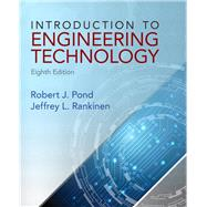 Introduction to Engineering Technology by Pond, Robert J.; Rankinen, Jeffrey L., 9780132840118