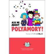 Ask Me About Polyamory by Labelle, Sophie; Wolf, Tikva, 9780996460118