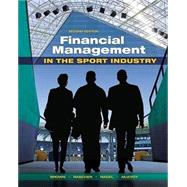 Financial Management in the Sport Industry by Brown, Matthew T., 9781621590118
