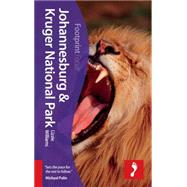 Johannesburg & Kruger National Park Focus Guide, 2nd by Williams, Lizzie, 9781910120118