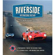 Riverside International Raceway by Lyons, Pete; Gurney, Dan, 9781938170119