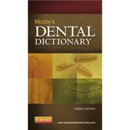 Mosby's Dental Dictionary by Avery, David R., 9780323100120