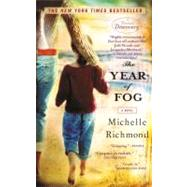The Year of Fog by RICHMOND, MICHELLE, 9780385340120