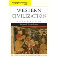 Cengage Advantage Books: Western Civilization Beyond Boundaries by Noble, Thomas F. X.; Strauss, Barry; Osheim, Duane; Neuschel, Kristen; Accampo, Elinor, 9781133610120