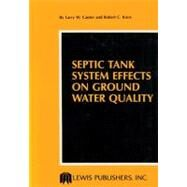 Septic Tank System Effects on Ground Water Quality by Canter, 9780873710121