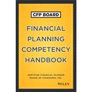 CFP Board Financial Planning Competency Handbook by Unknown, 9781118470121