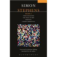 Stephens Plays: 4 Three Kingdoms; The Trial of Ubu; Morning; Carmen Disruption by Stephens, Simon, 9781474260121