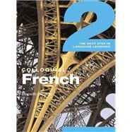 Colloquial French 2: The Next step in Language Learning by Broady; Elspeth, 9781138950122