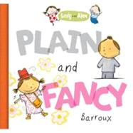 Plain and Fancy by Barroux, 9781609050122