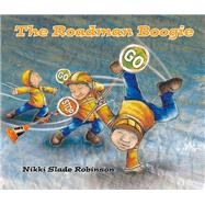 The Roadman Boogie by Robinson, Nikki Slade, 9781760360122
