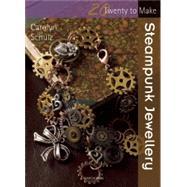 Steampunk Jewellery by Schulz, Carolyn, 9781782210122