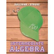 Intermediate Algebra by Sullivan, Michael, III; Struve, Katherine R., 9780321880123