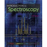 Introduction to Spectroscopy by Pavia; Lampman; Kriz; Vyvyan, 9781285460123