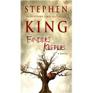 Finders Keepers A Novel by King, Stephen, 9781501100123
