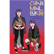Chainmail Bikini by Newlevant, Hazel; Yanow, Sophie (CON); Mai, Jane (CON); Ostertag, Molly (CON); Reed, M. K. (CON), 9781513600123