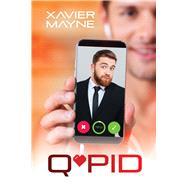 Q*pid by Mayne, Xavier, 9781641080125