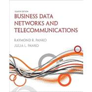 Business Data Networks and Telecommunications by Panko, Raymond R; Panko, Julia, 9780136100126